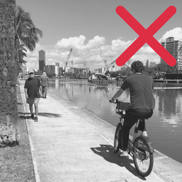 It is illegal to ride on the sidewalk in Waikiki and Downtown.